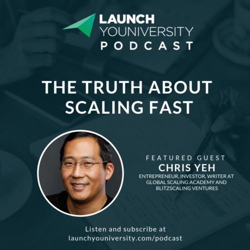 114: The Truth about Scaling Fast With Global Scaling Academy's Chris Yeh